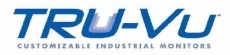 Tru-Vu Customizable Industrial Monitors Distributor - Northern Illinois and Southern Wisconsin